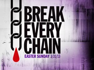 Break Every Chain Series